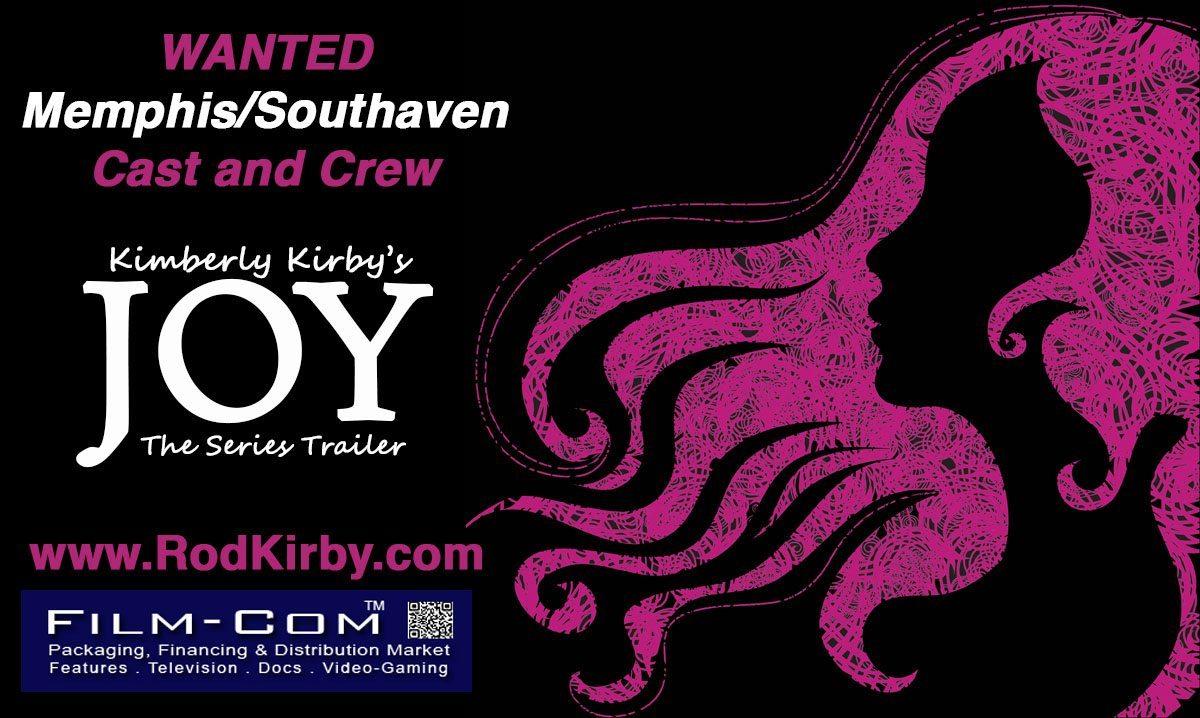 NOW CASTING: Joy Trailer for Film-Com 2015!
