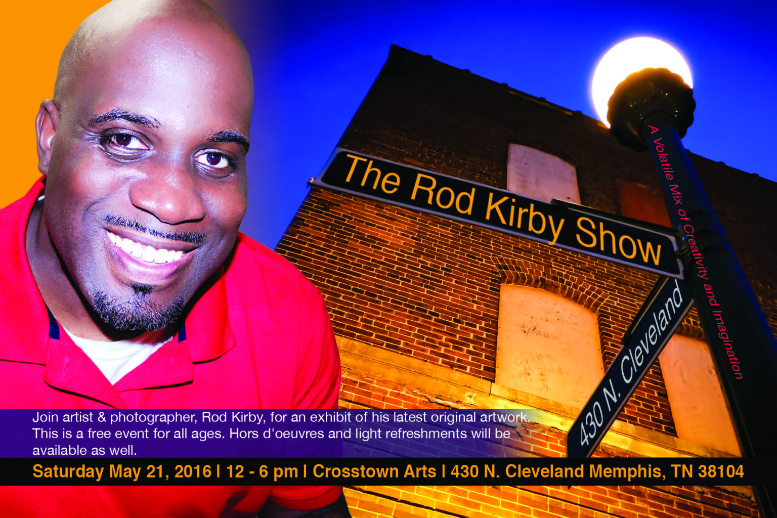 The Rod Kirby Show: A Volatile Mix of Creativity and Imagination